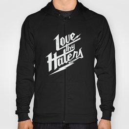 Love Thy Haters - White Hoody