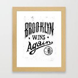 Brooklyn Wins Again (Home)  Framed Art Print