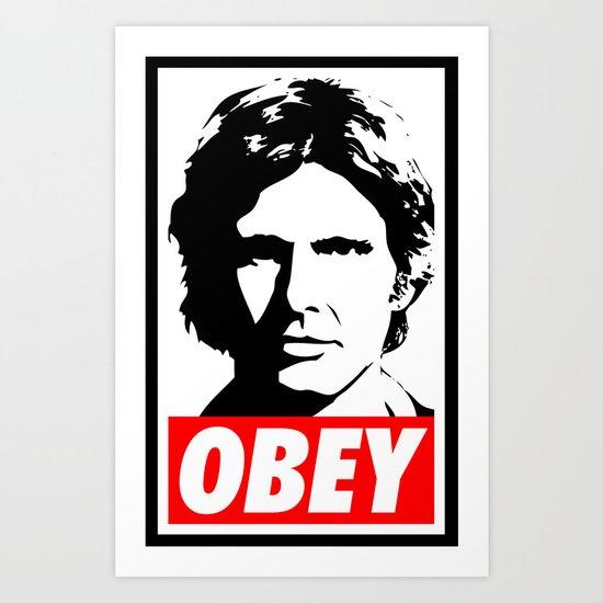 Obey Han Solo - Star Wars Art Print