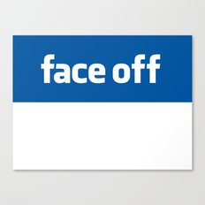 2010 - Face Off Canvas Print