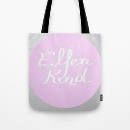 Elfenkind (Child of an Elf) Tote Bag