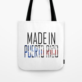 Made In Puerto Rico Tote Bag