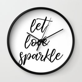 Let Love Sparkle Wall Clock