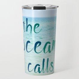 the ocean calls Travel Mug