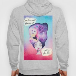 She Dreamed she Could - Whimsical Galaxy Night Sky Watercolor Moon Girl Hoody