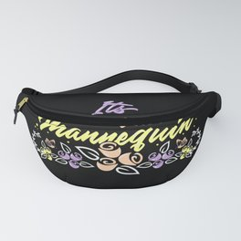 True Crime Obsessed - It's Never A Mannequin Fanny Pack