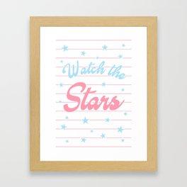 Watch The Stars, motivational, inspirational, typography Framed Art Print