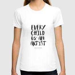 Every Child is an Artist black-white kindergarten nursery kids childrens room wall home decor T-shirt