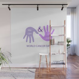 We can and I can- Message to empower cancer survivors Wall Mural