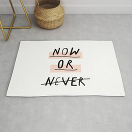 Now or Never typography poster modern minimalist design home wall art bedroom decor Rug