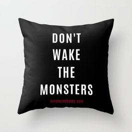 Don't Wake The Monsters Throw Pillow