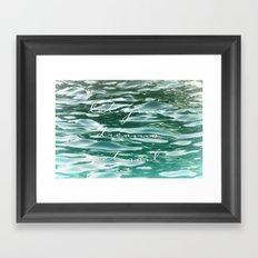 Let your dreams set sail Framed Art Print