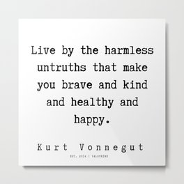46 | Kurt Vonnegut Quotes | 191006 Metal Print