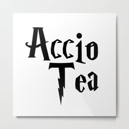 Accio Tea Metal Print