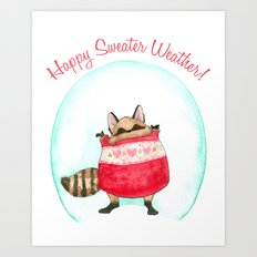 Happy sweater weather! Art Print