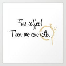 For the love of Coffee Art Print