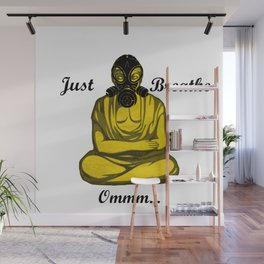 Just Breathe  Ommm... Wall Mural