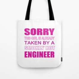 Taken By An Engineer Tote Bag