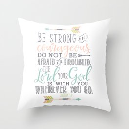 Joshua 1:9 Christian Bible Verse Typography Design Throw Pillow