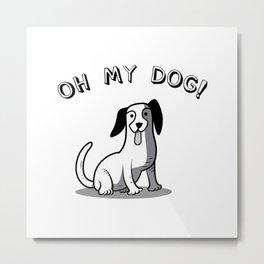 funny dog Metal Print