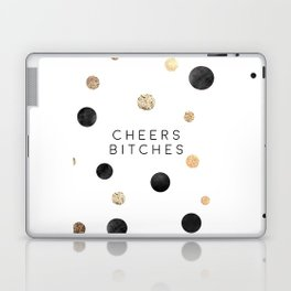 CHEERS BITCHES SIGN, Funny Bar Decor,Funny Print,Bar Wall Decor,Home Bar Decor,Party Gift,Drink Sign Laptop & iPad Skin