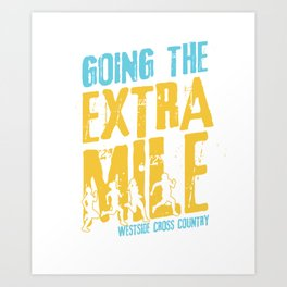 Awesome Cross Country Runners Running Extra Mile Art Print