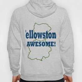 Yellowstone Awesome! Hoody