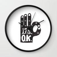 okay Wall Clocks featuring IT'S OKAY by Matthew Taylor Wilson