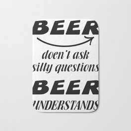 beer beer- I love beer Bath Mat
