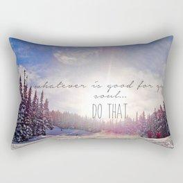 Good for your soul in Whistler Rectangular Pillow