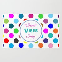 good vibes only Area & Throw Rugs featuring Good Vibes Only by Miss L in Art