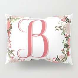 Personal monogram letter 'B' flower wreath Pillow Sham
