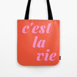 C'est La Vie French Language Saying in Bright Pink and Orange Tote Bag