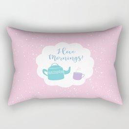 I Love Mornings! Rectangular Pillow