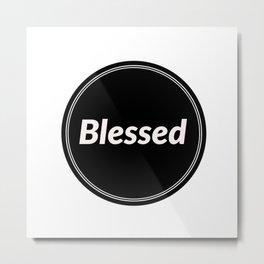 Blessed Metal Print