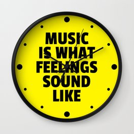 Music Feelings Sound Like Quote Wall Clock
