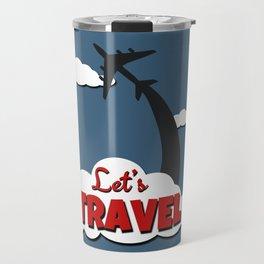 Let's travel Travel Mug