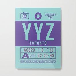 Luggage Tag B - YYZ Toronto Pearson Canada Metal Print