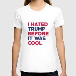 I Hated Trump T-shirt