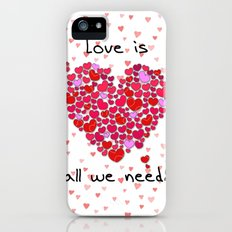 Love is all we need! Slim Case iPhone (5, 5s)