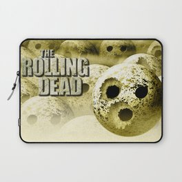 The Rolling Dead - Zombie Themed Bowling Material Laptop Sleeve