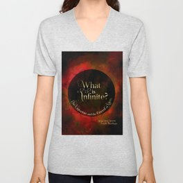 What is infinite? The universe and the greed of men. Siege and Storm Unisex V-Neck
