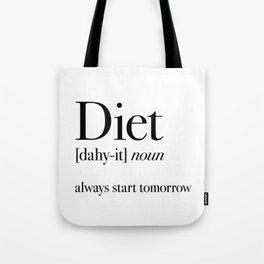 Diet always start tomorrow Tote Bag