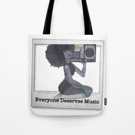 Everyone Deserves Music Tote Bag