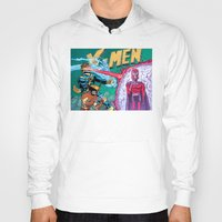 x men Hoodies featuring X-Men! by thechrishaley