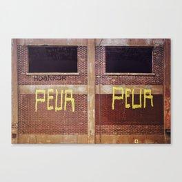 peur peur - fear fear Canvas Print