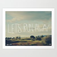 run Art Prints featuring Let's Run Away by Leah Flores