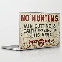 hunting Laptop & iPad Skins featuring No Hunting! by Bruce Stanfield