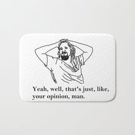 Your Opinion | The Big Lebowski Bath Mat