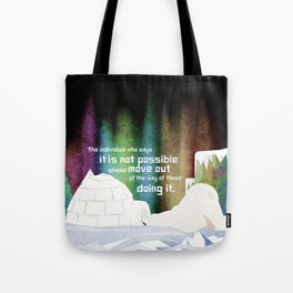 It is possible 4 Tote Bag